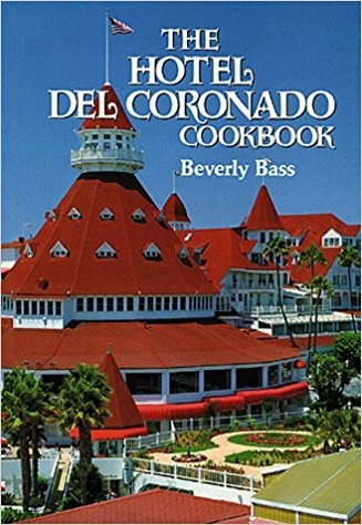 """Hotel Del Coronado Cook Book"" Signed by the author Beverly Bass"