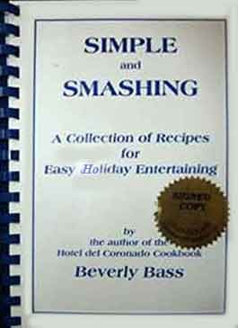 """Simple and Smashing"" Cookbook Signed by the author Beverly Bass"